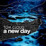 Tom Cloud Featuring Antonia Lucas- A New Day - 2Cd