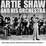 Artie Shaw- Artie Shaw And His Orchestra