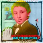 Billy Prince Brown  And The Relatives- Cane Che Morde
