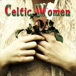 Aislyn O'brien- Celtic Women - Triple album