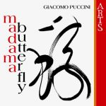 Gabriele Bellini, Sofia Philharmonic Orchestra, , Bulgarian National Choir- Giacomo Puccini : Madama Butterfly - Double album