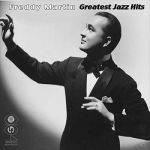 Freddy Martin- Greatest Jazz Hits