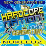 Jakazid Feat Andy L- Hardcore Nation Next Generation Ep