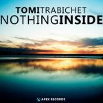 Tomi Trabichet- Nothing Inside