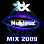 Bang Brothers- Nukleuz Mix 2009