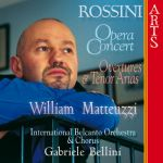 Gabriele Bellini, International Belcanto Orchestra, William Matteuzzi, International Belcanto Chorus- Opera Concert - William Matteuzzi