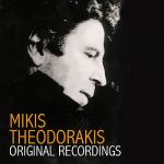 Mikis Theodorakis- Original Recordings