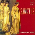 Anthony Miles- Sanctus