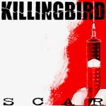 Killingbird- Scar