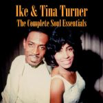 Ike & Tina Turner- The Complete Soul Essentials - Double album