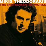 Mikis Theodorakis- The Instrumental Works