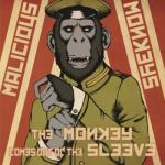 Malicious Monkeys- The Monkey Comes Out Of The Sleeve