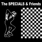 The Specials & Friends- The Specials & Friends - Double album