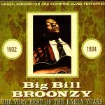 Big Bill Broonzy- The Very Best Of The Early Years - Double album
