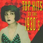 Al Bowlly,harry Tobias- Top Hits Of The 1930s #2