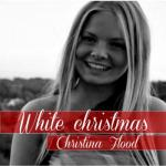 Christina Flood- White Christmas